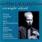 TIM LAUGHLIN Straight Ahead album cover