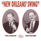 TIM LAUGHLIN Tim Laughlin / Tom Fischer : New Orleans Swing album cover