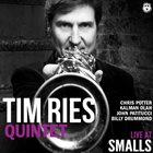 TIM RIES Tim Ries Quintet : Live At Smalls album cover