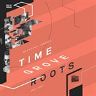 TIME GROVE Time Grove Roots album cover