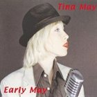 TINA MAY Early May album cover