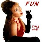 TINA MAY Fun album cover