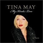 TINA MAY My Kinda Love album cover