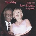 TINA MAY Sings the Ray Bryant Songbook album cover