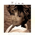 TINA TURNER What's Love Got To Do With It album cover