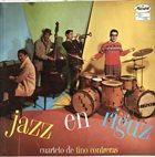 TINO CONTRERAS Cuarteto De Tino Contreras : Jazz En Riguz album cover