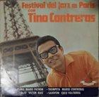 TINO CONTRERAS Festival Del Jazz En Paris album cover