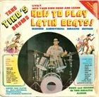 TINO CONTRERAS How To Play Latin Beats! album cover