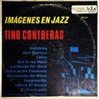 TINO CONTRERAS Imagenes En Jazz album cover