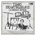 TINO CONTRERAS La Musica Infinita album cover