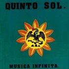 TINO CONTRERAS Tino Contreras Y Su Grupo : Quinto Sol - Musica Infinita album cover