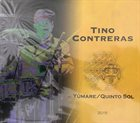 TINO CONTRERAS Yúmare / Quinto Sol album cover