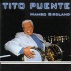 TITO PUENTE Mambo Birdland album cover
