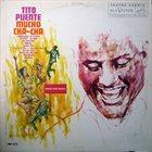 TITO PUENTE Mucho Cha Cha album cover