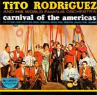 TITO RODRIGUEZ Carnaval De Las Americas album cover