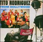 TITO RODRIGUEZ From Hollywood album cover
