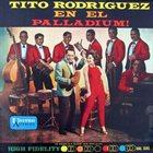 TITO RODRIGUEZ Live at the Palladium album cover