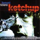 TIZIANO TONONI Ketchup album cover