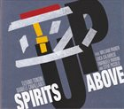 TIZIANO TONONI Tiziano Tononi & Daniele Cavallanti ‎: Spirits Up Above album cover