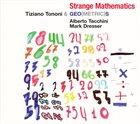 TIZIANO TONONI Tiziano Tononi & Geo(metric)s : Strange Mathematics album cover