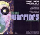 TIZIANO TONONI Tiziano Tononi & The Ornettians ‎: Peace Warriors (Forgotten Children) - Volume Two album cover