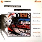 TIZIANO TONONI Tiziano Tononi & The Society Of Freely Syncopated Organic Pulses ‎: Coltrane's Infinity Train album cover