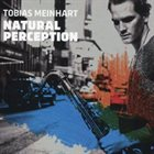 TOBIAS MEINHART Natural Perception album cover