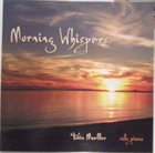 TOBIN JAMES MUELLER Morning Whispers album cover