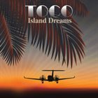 TOCO Island Dreams album cover