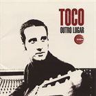 TOCO (TOMAZ DI CUNTO) Outro Lugar album cover