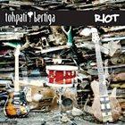 TOHPATI Tohpati Bertiga: Riot album cover