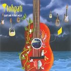 TOHPATI Guitar Fantasy album cover