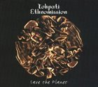 TOHPATI Tohpati Ethnomission: Save The Planet album cover
