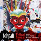 TOHPATI Tribal Dance album cover