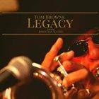 TOM BROWNE Legacy album cover