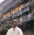 TOM BROWNE R' N' Browne album cover