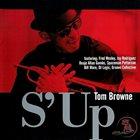 TOM BROWNE S' Up album cover