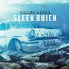 TOM COLLIER Collier & Dean : Sleek Buick album cover