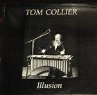 TOM COLLIER Illusion album cover