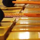 TOM COLLIER Mallet Jazz album cover