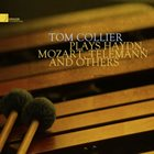 TOM COLLIER Plays Haydn Mozart Telemann & Others album cover