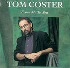 TOM COSTER From Me To You album cover