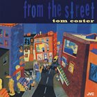 TOM COSTER From the Street album cover