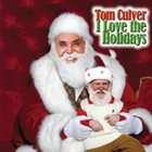 TOM CULVER I Love the Holidays album cover