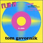 TOM GAVORNIK Flip It album cover