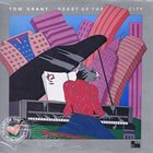 TOM GRANT Heart Of The City album cover