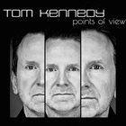 TOM KENNEDY Points Of View album cover