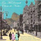 TOM MCDERMOTT Choro do Norte album cover
