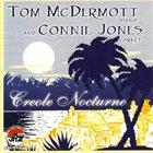 TOM MCDERMOTT Creole Nocturne album cover
