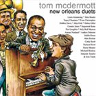 TOM MCDERMOTT New Orleans Duets album cover